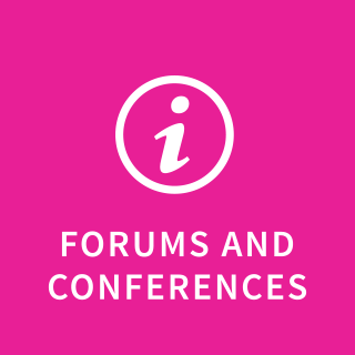 Forums and conferences